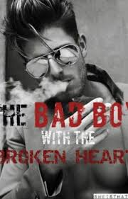 the bad boy with the broken heart