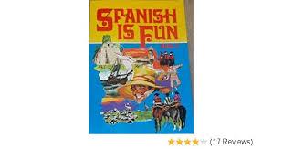 Spanish Is Fun: 2: Amazon.co.uk: Wald, Heywood: 9780877205395: Books