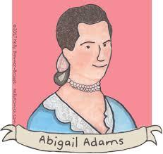 Nevertheless, She Persisted: Abigail Adams – Kelly Komics