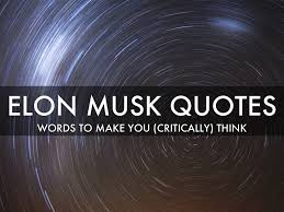 elon musk quotes from sxswi by karen budell