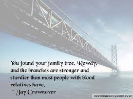 family tree branches quotes top quotes about family tree
