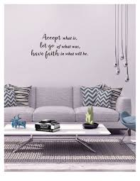 Accept What Is Let Go Of What Was Have Faith In What Will Be Vinyl Wall Decal Wall Decals Vinyl Wall Decals Vinyl Personalized