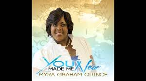 """Myra Graham Quince DEBUT SINGLE RELEASE """"You Made Me New"""" - YouTube"""