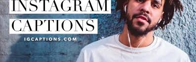 j cole instagram captions and quotes