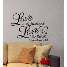 Christian Wall Decal Love Is Patient Love Is Kind 1 Corinthians 13 4