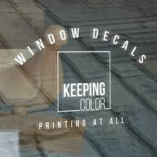 Window Decals Keeping Color