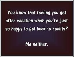 returning home from vacation quotes