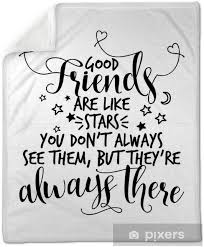 latest good friends are like stars quote love quotes life