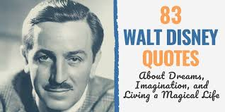walt disney quotes about dreams imagination and living a