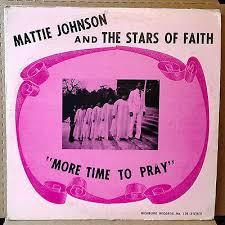 popsike.com - MATTIE JOHNSON-STARS OF FAITH-MORE TIME TO  PRAY-RICHBURG-STEREO-SOUL-GOSPEL LP - auction details