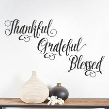 Gracie Oaks Thankful Grateful Blessed Wall Decal Reviews Wayfair