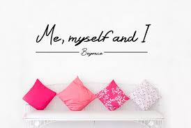 Beyonce Me Myself And I Quotes Vinyl Wall Sticker Decals Free Shipping Stickers Bikini Shipping Packages To Indiasticker Permanent Aliexpress