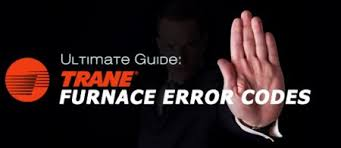 ultimate guide trane furnace error codes