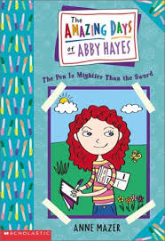The Amazing Days Of Abby Hayes, The #06: The Pen Is Mightier Than The Sword  in 2020 | Day, Sword, Paperbacks