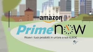 Amazon launches Amazon Prime Now in Italy