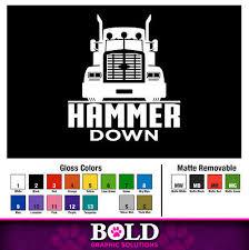 Hammer Down Trucker Decal Window Bumper Sticker Car Semi Driver Road Speed Truck Ebay