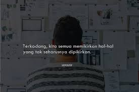 kata kata memikirkan sesuatu seseorang dan diri sendiri