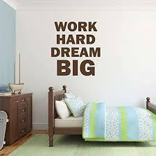 Amazon Com Dream Big Wall Decor Work Hard Quote Vinyl Sticker Art For Home Decoration Bedroom Classroom Or Office Space Handmade
