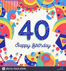 Feliz Cumpleanos 40 Anos Diseno Divertido Con Numero Texto De