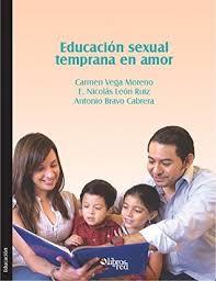 Educación sexual temprana en amor by E. Nicolas Leon Ruiz