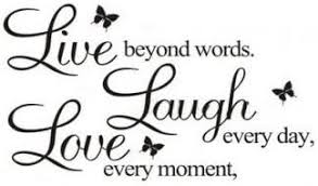 Masione Live Every Moment Laugh Every Day Love Beyond Words Quote Wall Vinyl Sticker New Wall Decor Art Removable Mural Decal Letting Quotes Life Amazon Com