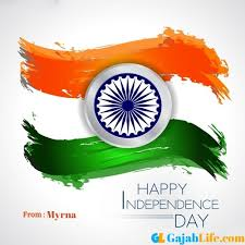 Happy independence myrna | Happy independence day india, Happy independence  day images, Independence day wallpaper - August 2020