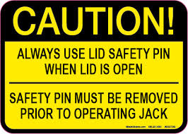 5 X 7 5 X 7 Caution Always Use Lid Safety Pin When Lid Is Open Decal