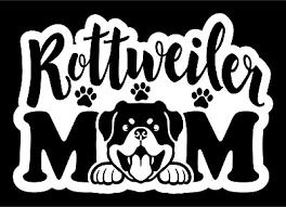 Rottweiler Mom Vinyl Decal Sticker Car Truck Window Wall Tablet Laptop Tablet Ebay