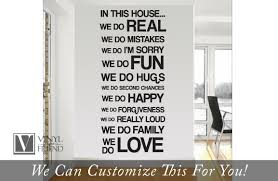In This House We Do Real We Do Mistakes We Do Im Sorry We Do Fun Home Wall Decor Vinyl Decal Large Sans Serif Font B2004
