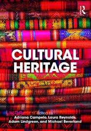 Cultural Heritage - Kindle edition by Campelo, Adriana, Reynolds, Laura,  Lindgreen, Adam, Beverland, Michael. Politics & Social Sciences Kindle  eBooks @ Amazon.com.