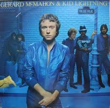 Gerard McMahon And Kid Lightning - Blue Rue (1981, Vinyl) | Discogs