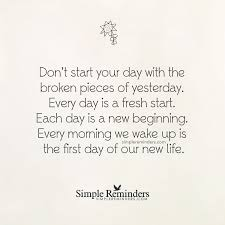 every day is a fresh start by unknown author simple reminders