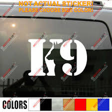 K9 K 9 Unit Police Dog Decal Sticker Car Vinyl Pick Size Color No Bkgrd Ebay