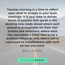 tuesday quotes celebrating momentum in your week