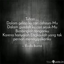 tuhan dalam gelap ku quotes writings by elvida busma
