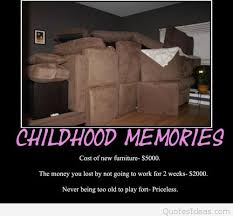 childhood memories funny quotes ideas
