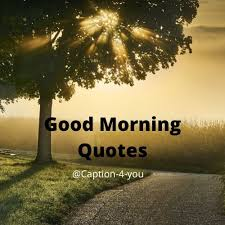 list of top beautiful good morning quotes quotes that make