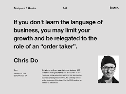 quote chris do by bazen talks on dribbble