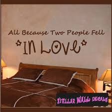 All Because Two People Fell In Love Wall Quote Mural Decal Swd