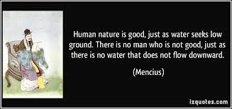 quotes about bad human nature quotes