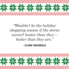 best christmas vacation quotes funniest national lampoon s