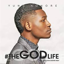 The God Life (feat. Dustin West & Kidd Los) by Yung Honore on Amazon Music  - Amazon.com