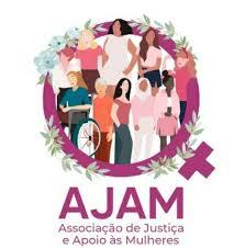 AJAM - Associação de Justiça e Apoio às Mulheres - Sueme ...