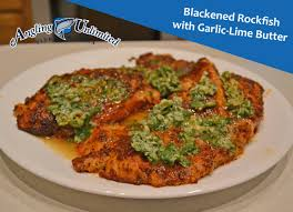 Blackened Rockfish with Garlic-Lime ...