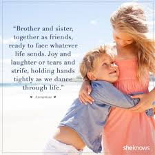 sweet quotes about siblings and their lifelong bond sibling
