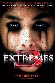 Three ... Extremes Movie Trailer, Reviews and More