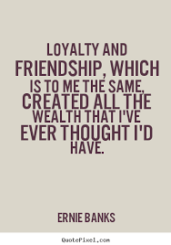 loyalty quotes that will change your perspective life