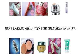 lakme s for oily skin in india