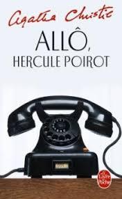 Allô, Hercule Poirot... - Agatha Christie - Babelio