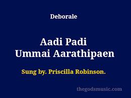 Priscilla-Robinson.-Deborale-Aadi-Padi-Ummai-Aarathipaen ...